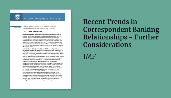 Recent Trends in Correspondent Banking Relationships – Further Considerations