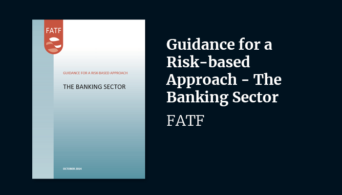 Guidance for a Risk-based Approach – The Banking Sector