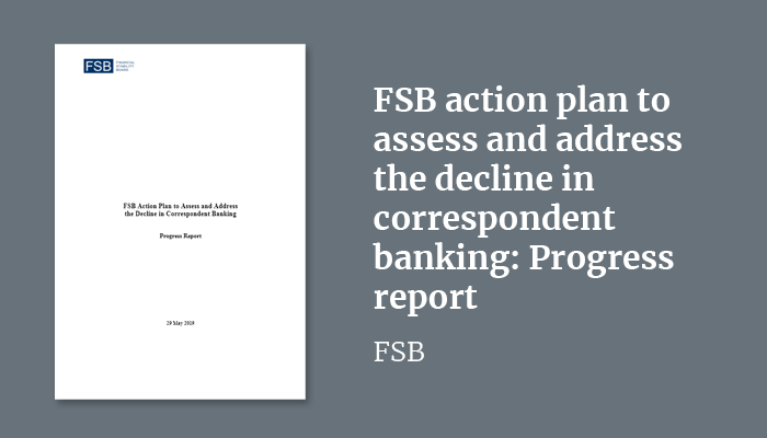 FSB action plan to assess and address the decline in correspondent banking: Progress report